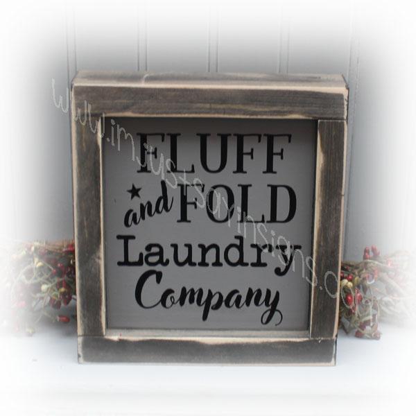 Fluff and Fold Laundry Company Sign