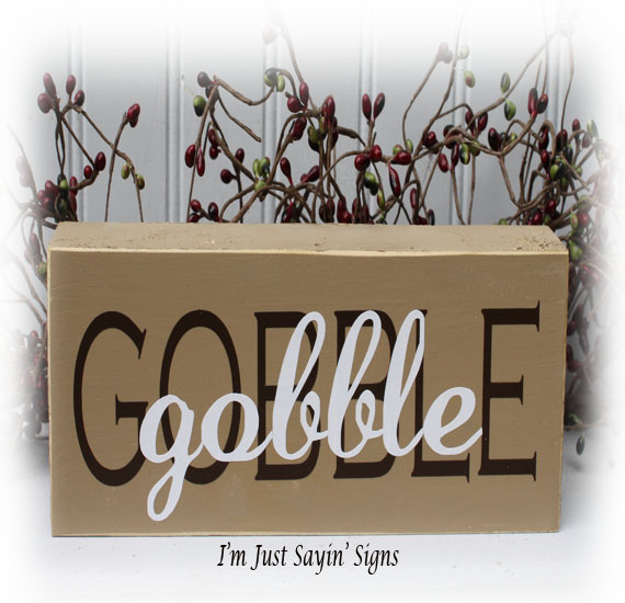 Thanksgiving Gobble Gobble Wood Block