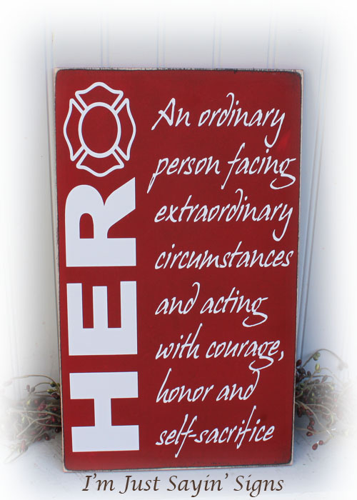 Firefighter Hero Wood Sign