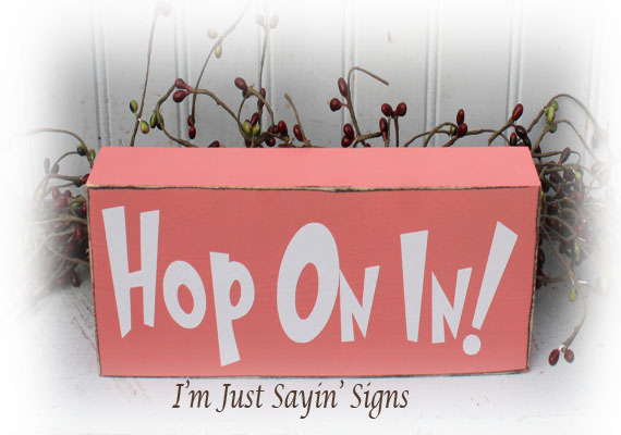 Hop On In Wood Block for Easter decor