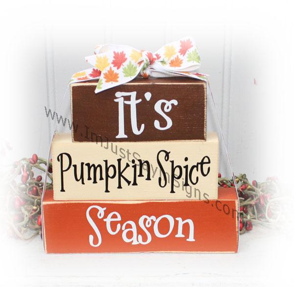 It's Pumpkin Spice Season Itty Bitty Wood Stacking Blocks for fall decorating