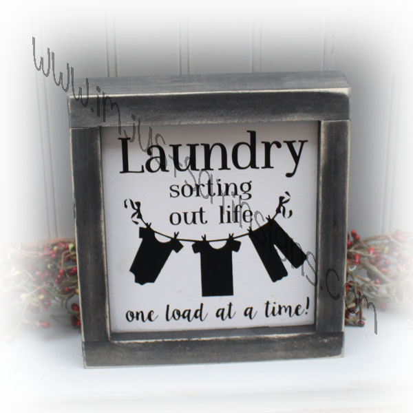 Laundry Sorting Life One Load At A Time Framed Sign
