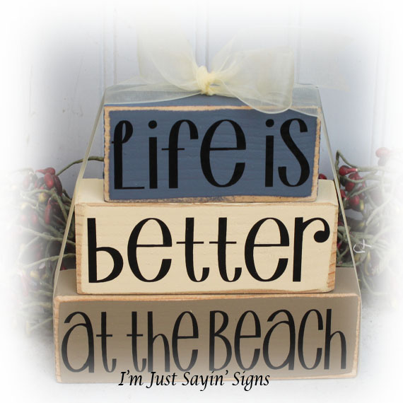 Beach House Life Is Better At The Beach Itty Bitty Blocks
