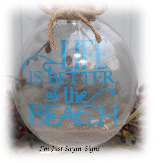 Life Is Better At The Beach Ornament