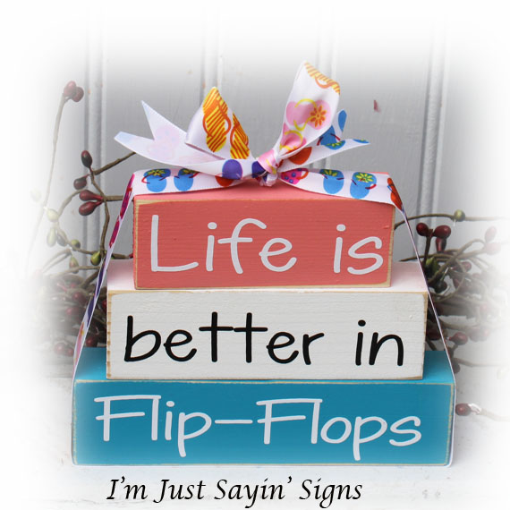 Beachy Life Is Better In Flip Flops Itty Bitty Wood Stacking Blocks
