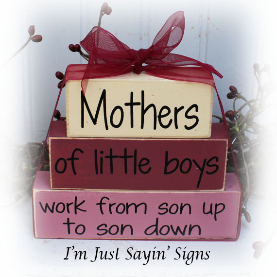 Mothers Of Little Boys Work From Son Up Itty Bitty Wood Blocks