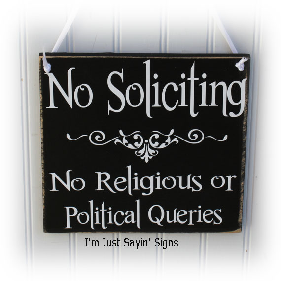 No Political Or Religious Inquires No Soliciting Sign