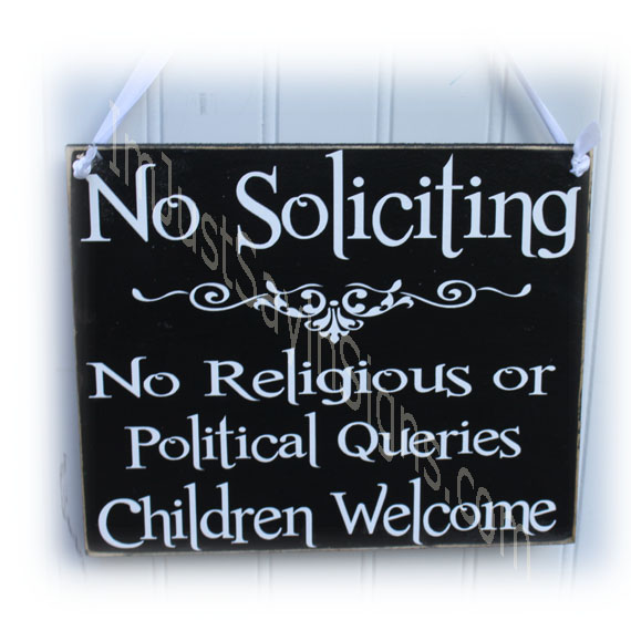 No Soliciting Children Welcome Wood Sign
