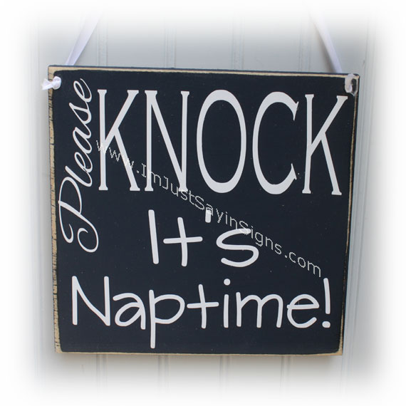 Naptime Wood Sign Please Knock