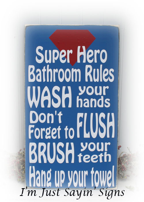 Super Hero Bathroom Rules Wood Sign