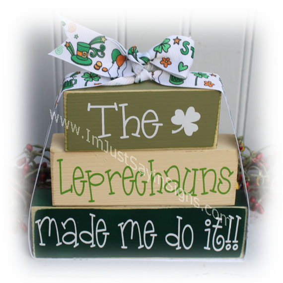 The Leprechauns Made Me Do It Itty Bitty Blocks