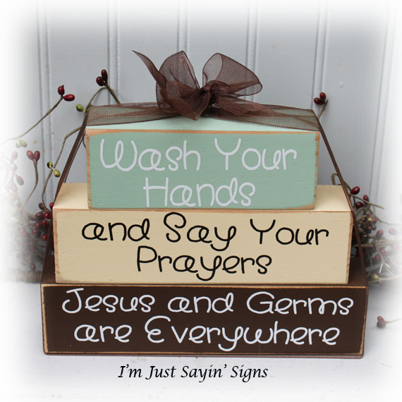 Wash Your Hands And Say Your Prayers Jesus And Germs Are Everywhere Wood Stacking Blocks