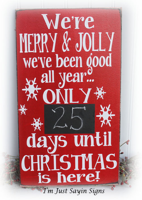 Christmas Countdown We've Been Jolly Wood Sign